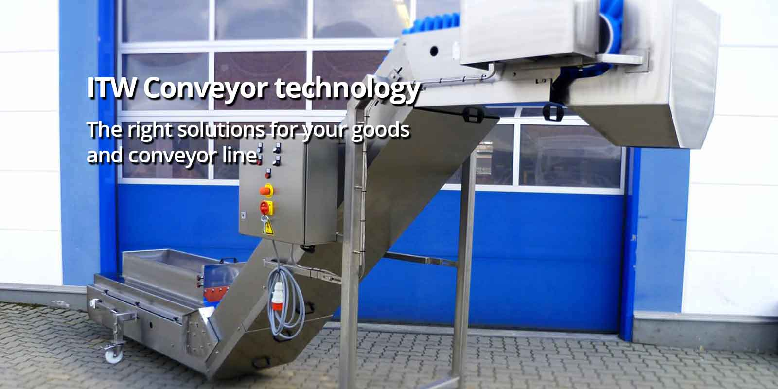 ITW Conveyor technology The right solutions for your goods and conveyor line
